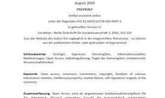 """Open Access – eine elektronischen Umgebungen angemessene Institutionalisierungsform für das Gemeingut """"Wissen"""""""
