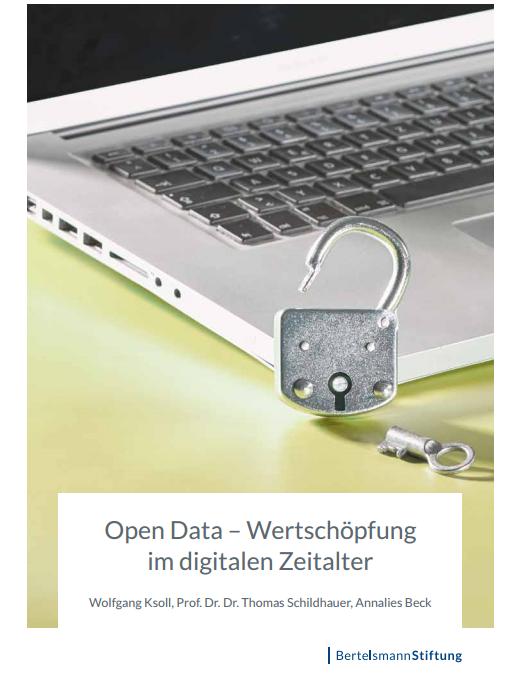 Open Data – Wertschöpfung im digitalen Zeitalter (Bertelsmann Stiftung)