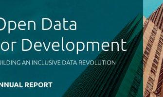 Open Data for Development – BUILDING AN INCLUSIVE DATA REVOLUTION ANNUAL REPORT  2016