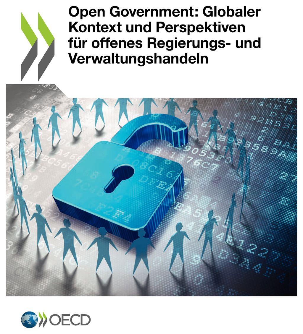 Open Government: Globaler Kontext und Perspektiven für offenes Regierungs- und Verwaltungshandeln