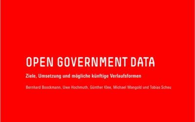 Open Government Data  – Ziele, Umsetzung und mögliche künftige Verlaufsformen
